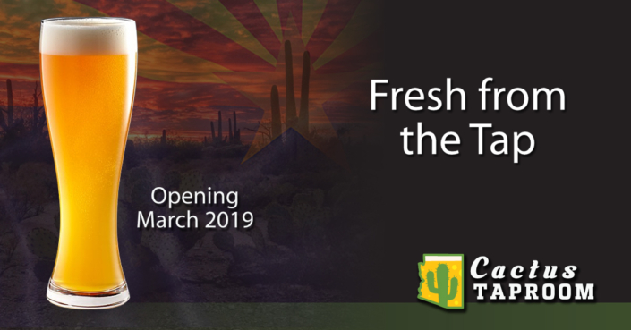 Fresh from the Tap Cactus Taproom Grand Opening Campaign